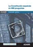 la constitucion española en 800 preguntas (coleccion juridica) 9788415394341
