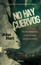 no hay cuervos-john hart-9788415433941