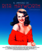 el universo de rita hayworth-guillermo (ed.) balmori-9788415606741