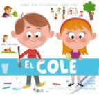 baby enciclopedia. el cole 9788415785941