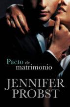 pacto de matrimonio (casarse con un millonario 4)-jennifer probst-9788415962441