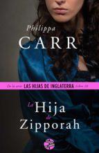 la hija de zipporah (ebook)-philippa carr-9788415997641
