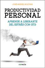 productividad personal-jose miguel bolivar-9788416029341