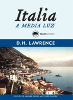 italia a media luz david herbert lawrence 9788416160341