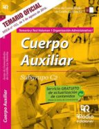 CUERPO AUXILIAR SUBGRUPO C2. ORGANIZACION ADMINISTRATIVA I. TEMARIO Y TEST. JUNTA COMUNIDADES CLM