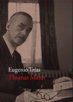 thomas mann eugenio trias sagnier 9788416748341