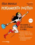 pensamiento positivo: ver siempre la vida con optimismo es posible marie laure andre cecile neuville 9788416972241