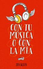 con tu música o con la mía (ebook) jen klein 9788416990641