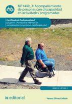 acompañamiento de personas con discapacidad en actividades programadas. ssce0111 (ebook) vanesa olivas collado 9788417224141