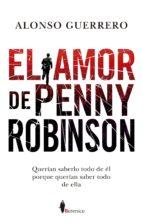 el amor de penny robinson-alonso guerrero-9788417229641