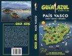 pais vasco 2018 (6ª ed.) (guia azul) manuel monreal iglesia 9788417368241