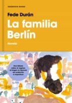 la familia berlín (ebook)-fede duran-9788417511241
