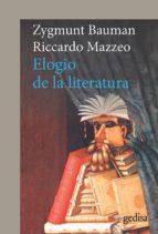 elogio de la literatura zygmunt bauman riccardo mazzeo 9788417690441
