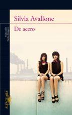 de acero (ebook)-silvia avallone-9788420408941