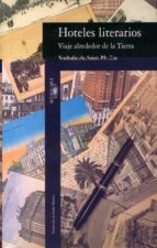 hoteles literarios-nathalie de saint-phalle-9788420427041