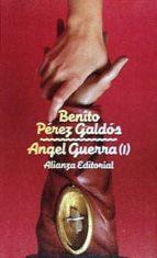 angel guerra.; t.1-benito perez galdos-9788420601441