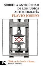 sobre la antigüedad de los judios: autobiografia 9788420660141