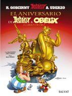 asterix 34: el aniversario de asterix y obelix: el libro de oro (50 aniversario) rene goscinny albert uderzo 9788421683941