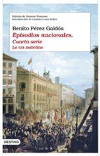 episodios nacionales (cuarta serie): la epoca isabelina-benito perez galdos-9788423341641