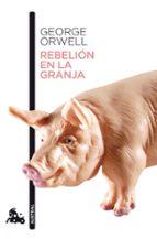 rebelion en la granja george orwell 9788423342341