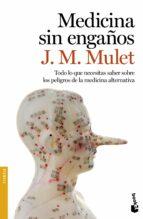 medicina sin engaños j.m. mulet 9788423350841