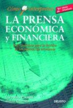 como interpretar la prensa economica y financiera: guia practica para la lectura de las paginas de economia-josep faus-ahmad rahnema-9788423417841