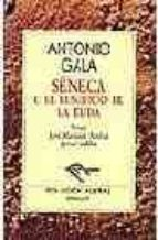 seneca o el beneficio de la duda (2ª ed.)-antonio gala-9788423918041