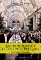 ramiro de maeztu: la aventura de un caballero del 98-jose luis villacañas berlanga-9788423997541