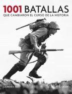 1001 batallas que cambiaron el curso de la historia-r.g. grant-paul ham-9788425348341