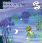 michelle, the shy frog (incluye cd) rocio anton 9788426377241