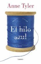 el hilo azul-anne tyler-9788426402141