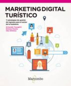 marketing digital turistico y estrategias de revenue management para el sector de la hosteleria armando travaglini 9788426723741