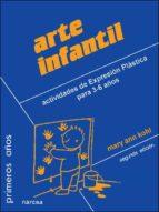 arte infantil: actividades de expresion plastica para 3-6 años (2 ª ed.)-mary ann kohl-9788427712041