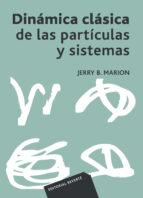 dinamica clasica de las particulas y sistemas-jerry b. marion-9788429140941