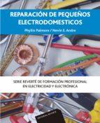 reparacion de pequeños electrodomesticos ph. palmore e. nevin 9788429160741