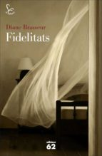 fidelitats (ebook)-diane brasseur-9788429774641