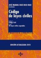 codigo de leyes civiles: contiene el codigo civil y otras cincuen ta leyes civiles especiales (3ª ed.)-jose manuel ruiz-rico ruiz-9788430951741