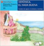 veronica, el hada buena (b) (letra molde)-9788431635541