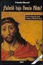 padecio bajo poncio pilato? (3ª ed.)-vittorio messori-9788432130441