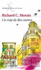 un viaje de diez metros richard c. morais 9788432209741