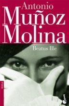 beatus ille antonio muñoz molina 9788432217241