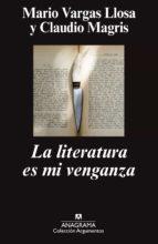 la literatura es mi venganza mario vargas llosa claudio magris 9788433963741