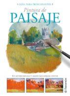 pintura de paisaje: un metodo sencillo y ameno para empezar a pin tar-9788434227941