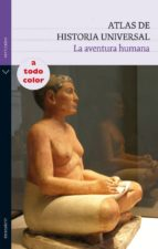 atlas de historia universal: la aventura humana-vicente villacamoa-9788434236141