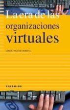 la era de las organizaciones virtuales-mario aguer hortal-9788436819441