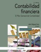 contabilidad financiera (2ª ed.): el plan general de contabilidad-julio dieguez soto-9788436837841