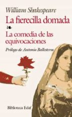 la fierecilla domada; la comedia de las equivocaciones-william shakespeare-9788441410541