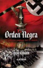 la orden negra: el ejercito pagano del iii reich oscar herradon ameal 9788441426641