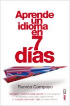 aprende un idioma en 7 dias ramon campayo 9788441433441