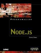 node.js (programacion) george ornbo 9788441533141